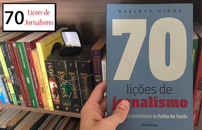 Capa 70 lições de jornalismo por Roberto Hirao