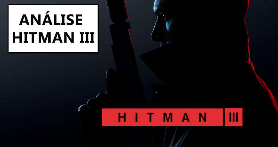 Hitman III – análise da última aventura do Agente 47