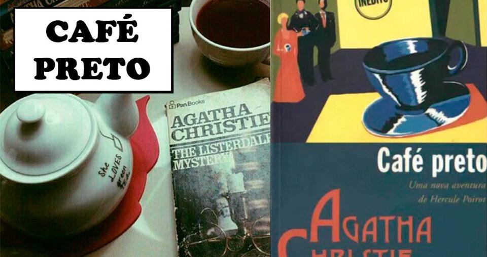 Café Preto – peça de teatro de Agatha Christie transformado em livro